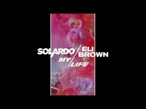 Solardo X Eli Brown - My Life (Visualizer) [Ultra Music]