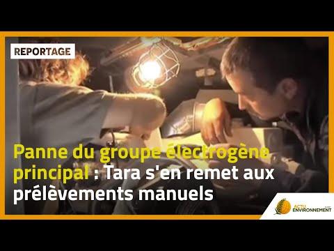 Panne Du Groupe Electrogene Principal Tara S En Remet Aux