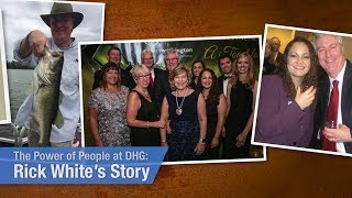 The Power of People at DHG: Rick White's Story