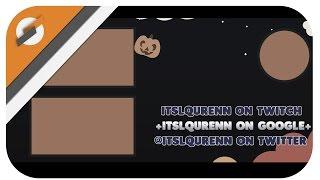 [Outro] - ItsLqurenn || Version 2 (2D)