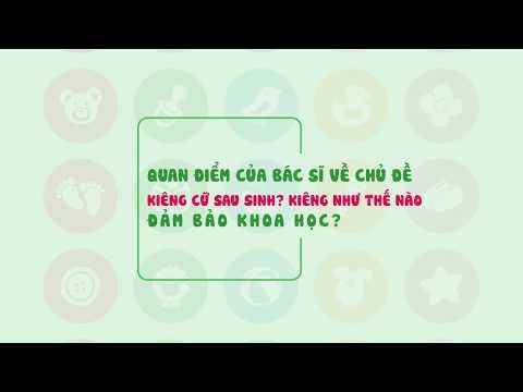 Lớp học tiền sản online: Kiêng cữ sau sinh