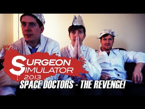 Surgeon Simulator 2013 - Heart Surgery... IN SPACE!