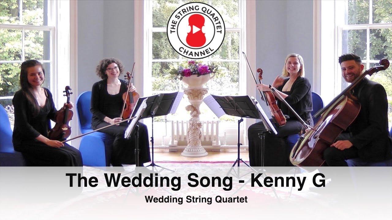 The Wedding Song Kenny G String Quartet