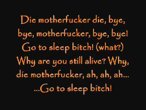 Lyrics to go to sleep bitch