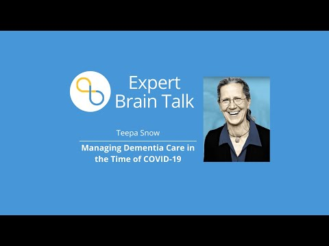 Teepa Snow: Managing Dementia Care in the Time of COVID-19