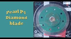 Pearl P4 diamond blade.