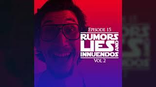 Delusions of Granular: Episode 15 – Rumors, Lies and Innuendos, Vol 2
