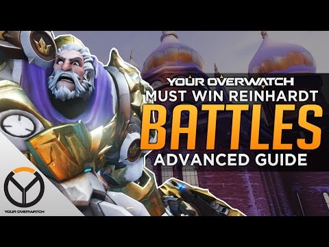 Overwatch: Advanced Reinhardt Guide - Pin To Win
