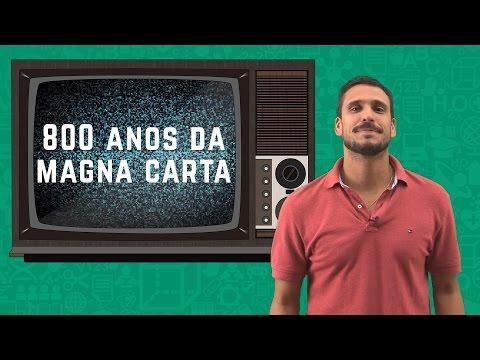 800º Aniversário da Magna Carta - Uma Dose de Atualidades   Descomplica