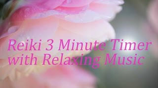Reiki Music with 24 x 3 Minute Tibetan Bell Timer ~ 1 hour 12 minutes