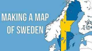 Making a Map of Sweden
