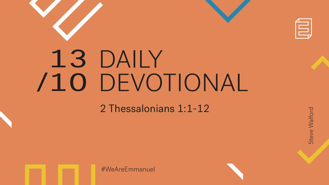 Daily Devotional with Steve Walford // 2 Thessalonians 1:1-12 Cover Image