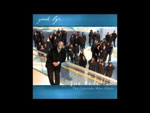 Joe Pace & The Colorado Mass Choir - Sing Unto the Lord Medley