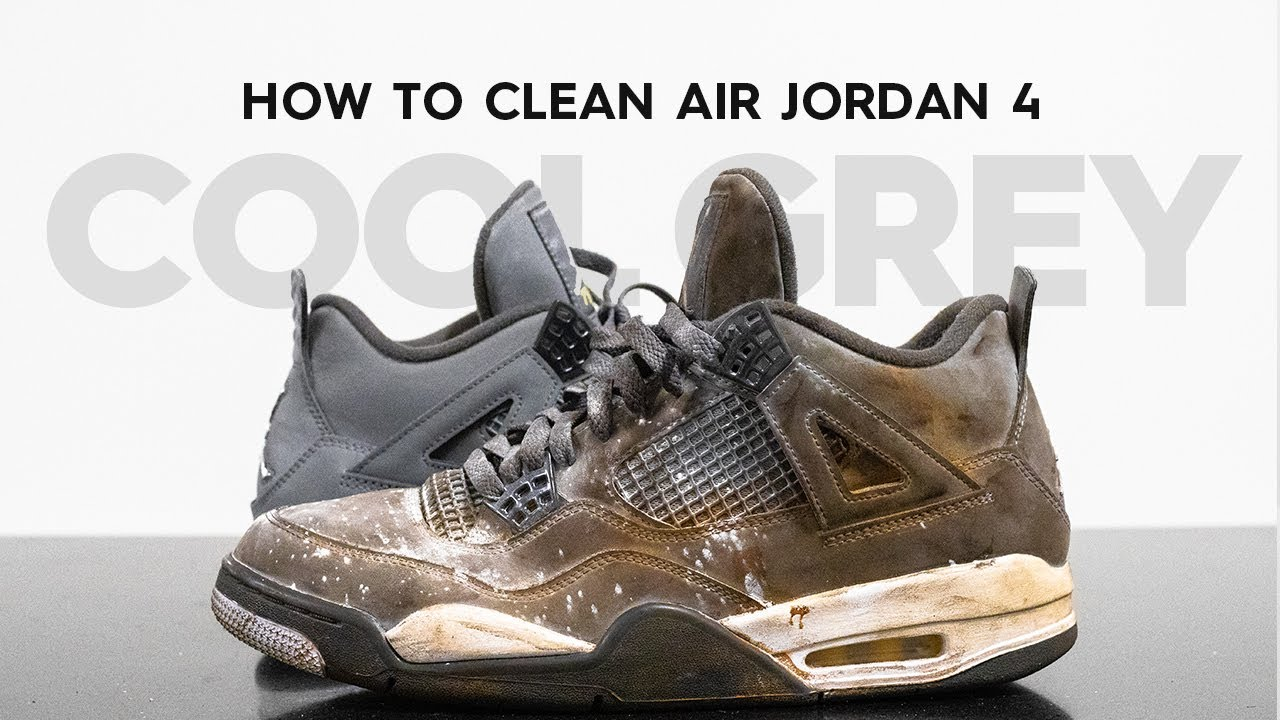 How To Clean Jordan 4 Cool Grey With