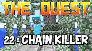 THE QUEST - Ep. 22 : CHAIN KILLER ! - Fanta et Bob Minecraft Adventure