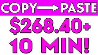 Earn $268.40+ In 10 MINS JUST COPY AND PASTE (GET MY FREE BONUS) Make Money Online!
