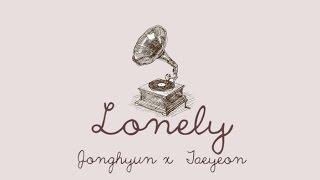 Cover images Lonely (Han|Rom|Eng lyric) - Jonghyun ft. Taeyeon