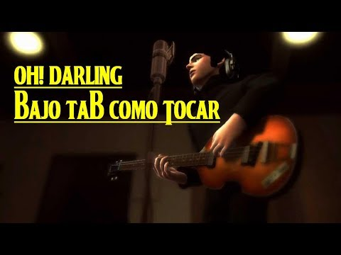 "051 - Bass Lesson ""Oh! Darling"" Bajo con Tablatura"