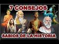 Siete consejos de LOS MAS GRANDES SABIOS de la historia