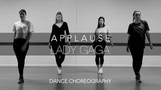 Dancing Through Life Studios | DANCE CHOREOGRAPHY | Applause Lady Gaga