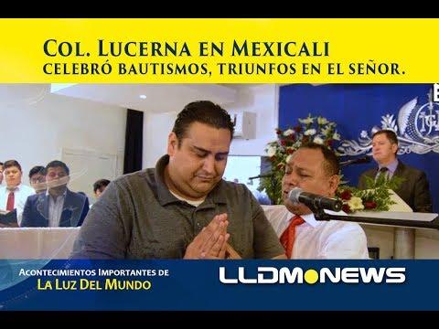 Col. Lucerna Mexicali celebró bautismos, triunfos en el señor.