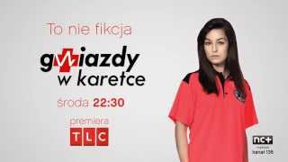 Gwiazdy w karetce - Agnieszka Więdłocha - TLC