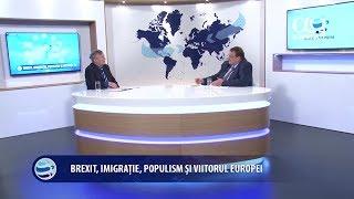 Realitati si perspective 48 - Brexit, imigratie, populism si viitorul Europei