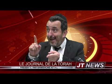 JT NEWS 7 - Le Journal de la Torah - PARACHAT DEVARIM