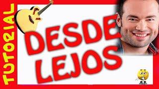 Como tocar DESDE LEJOS de Santiago Cruz en guitarra tutorial