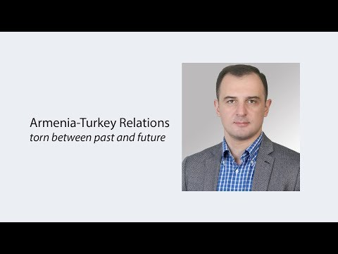 Armenia-Turkey Relations – torn between past and future