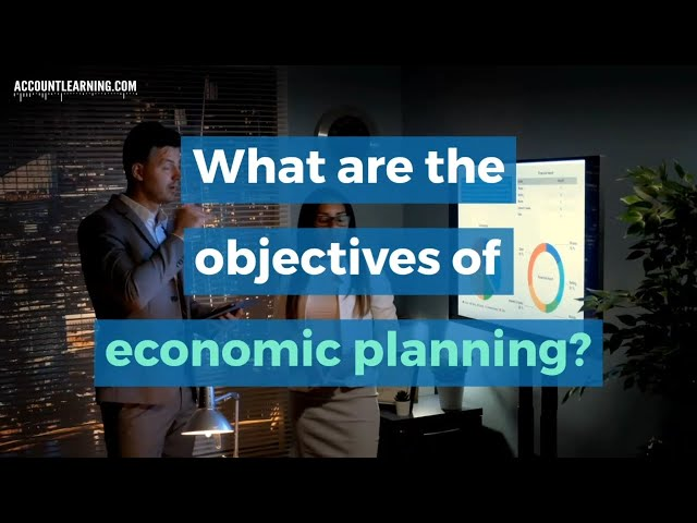 10 Important Objectives of Economic Planning
