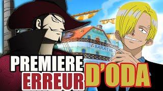 PREMIERE ERREUR D'ODA ? - ONEPIECEOLOGY #4