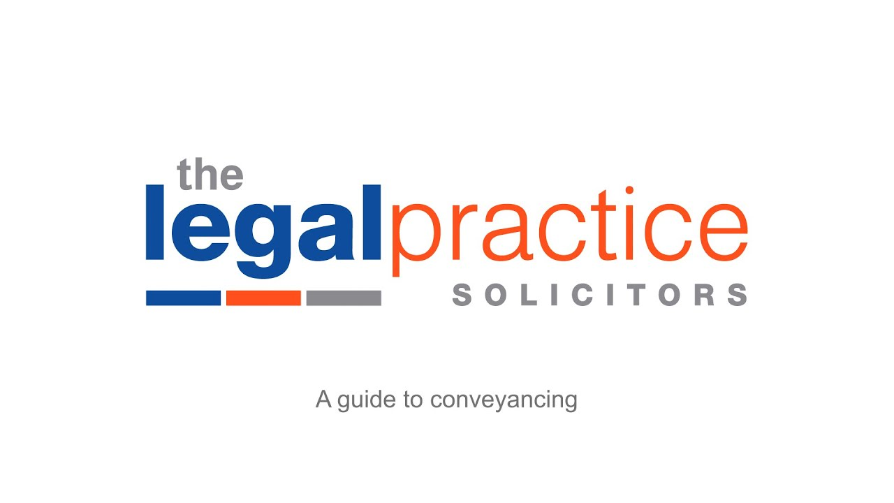 The Legal Practice Solicitors Conveyancing Video