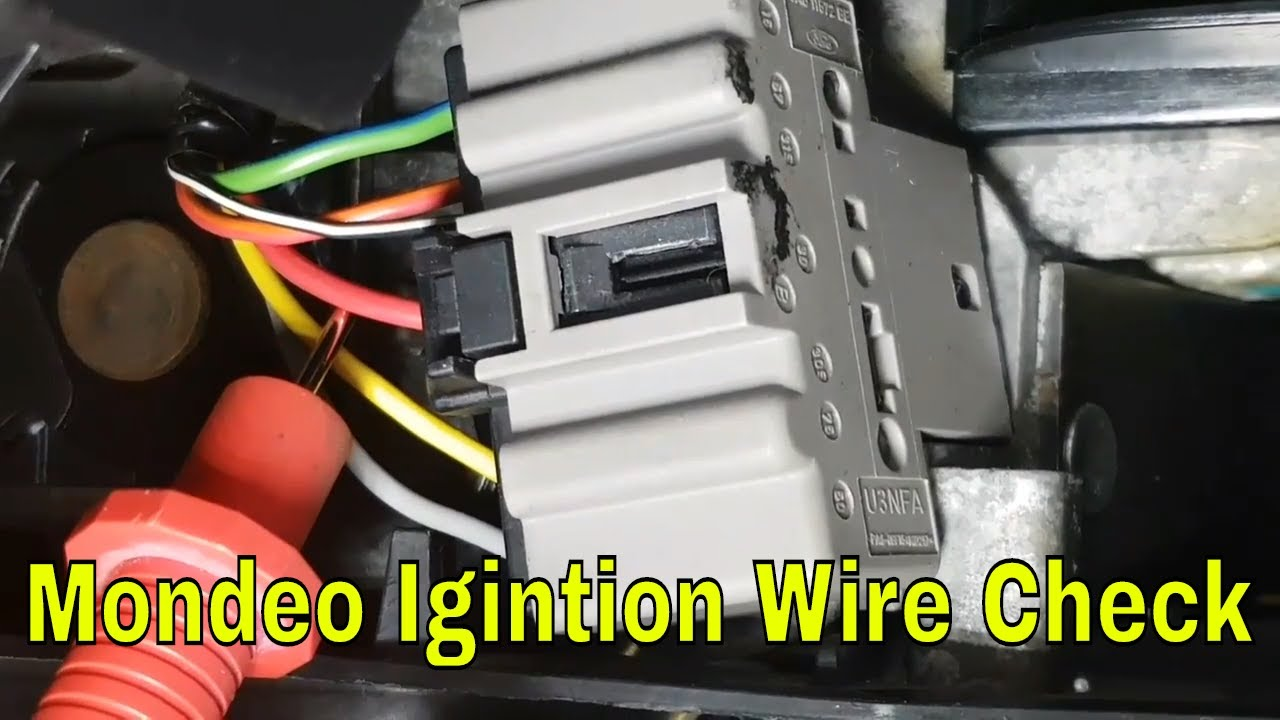 How To Check Ignition Switch Wiring Ford Mondeo Mk3