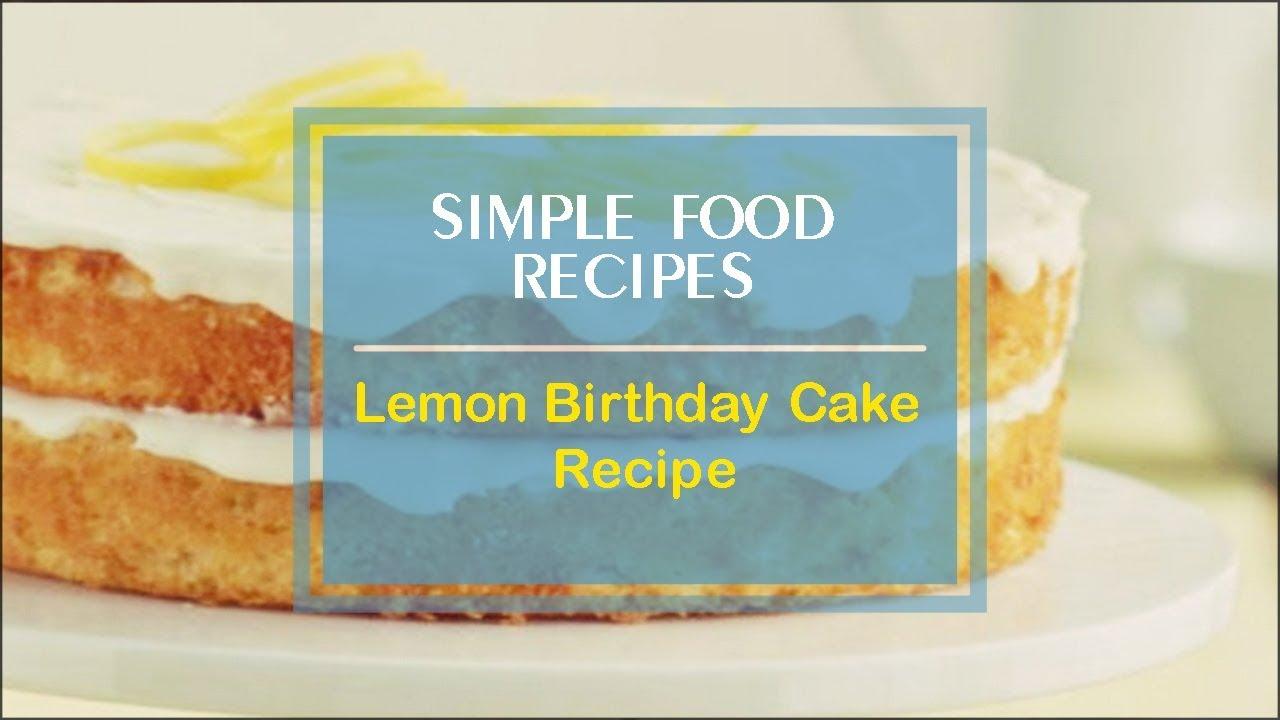 Lemon Birthday Cake Recipe Youtube