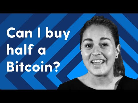 can you own half a bitcoin
