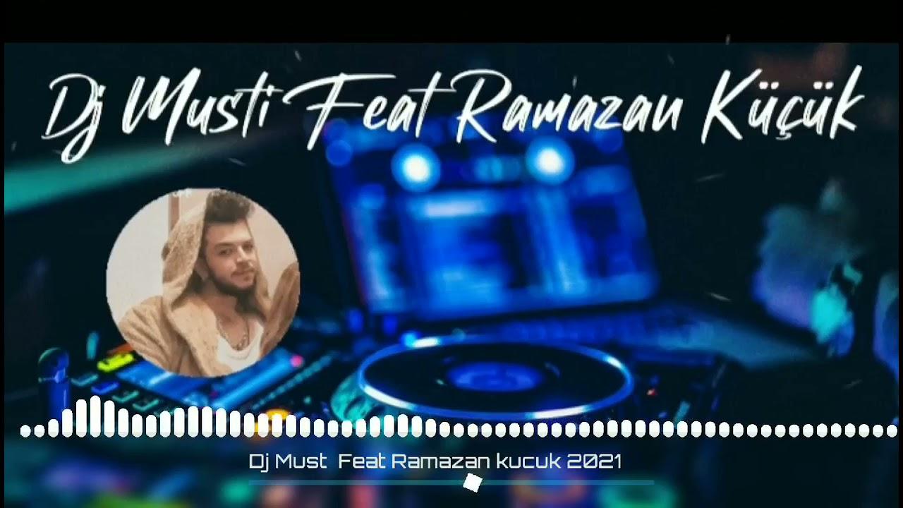 Ölem Ben Roman Havası RAMAZAN KÜÇÜK FEAT DJ MUSTİ 2021