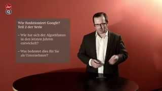 02 Wie funktioniert Google? Online-Marketing verstehen, Teil 02