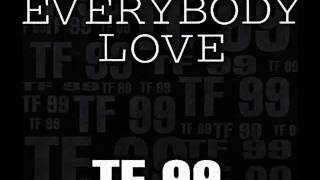 TF 99 - Everybody Love (99 Mix) 1994