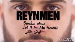 REYNMEN - Derdim Olsun Sözleri /مترجمة /English lyrics