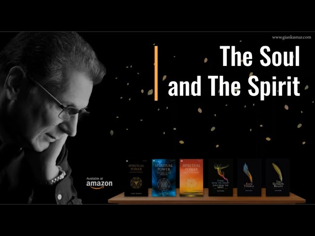 The Soul and the Spirit