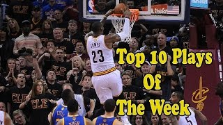 Top 10 Plays Of The Week NBA 2016