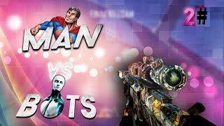 Man Vs Bots Ep2 (Bo2 Montage)