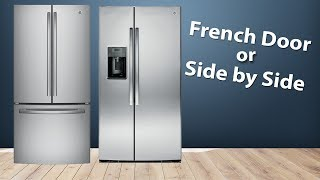 What's Better? French Door Vs Side By Side Refrigerators