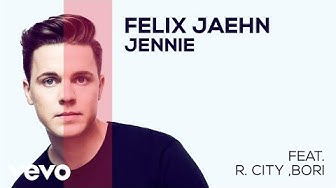 Felix Jaehn feat. R City, Bori - Jennie (Official Audio)