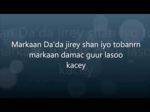 xasan aadan samatar markaan da'da jiray 15 lyrics