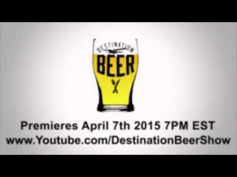 PREVIEW #2 for Destination Beer! Travel, Food & Beer!