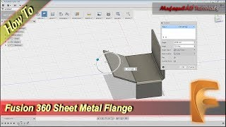 Fusion 360 Sheet Metal Tutorial With Flange