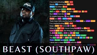 Kxng Crooked - Beast(Southpaw Remix) | Lyrics, Rhymes Highlighted