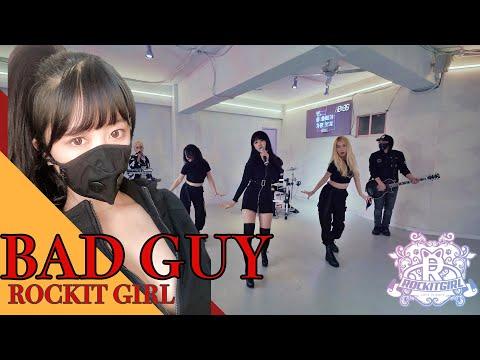 락킷걸 BAD GUY 커버&안무 [Rock Cover By ROCKIT GIRL]